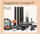 Doppelrohr Contain IT PLUS